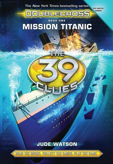 Doublecross Book 1: Mission Titanic
