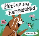 Hector and Hummingbird (Hardback)