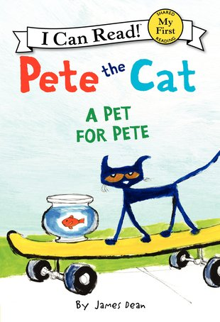 I Can Read! Pete the Cat - A Pet for Pete