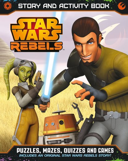 Star Wars Rebels: Story and Activity Book