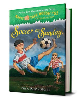 Magic Tree House: Soccer on Sunday