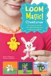 Loom Magic! Creatures