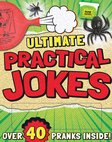 Ultimate Practical Jokes