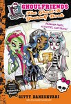 Monster High: Ghoulfriends - The Ghoul-It-Yourself Book