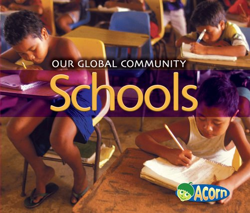 Our Global Community: Schools