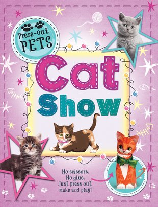 Press Out Pets: Cat Show