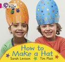 How to Make a Hat