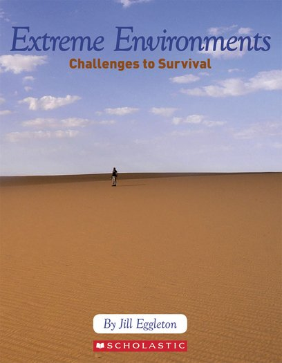 Extreme Environments - Challenges to Survival