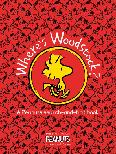 Where's Woodstock? A Peanuts Search-and-Find Book