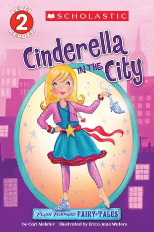 Flash Forward Fairy Tales: Cinderella in the Ciy