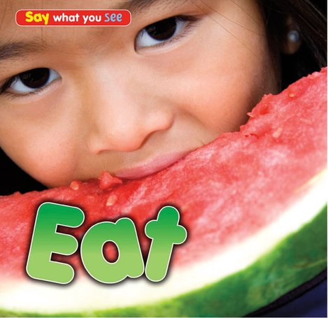 Say What You See: Eat