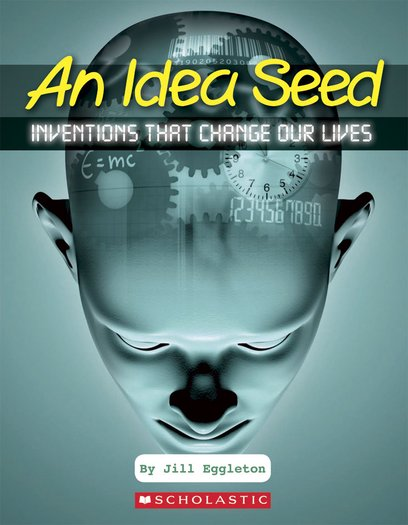 Connectors Ages 10+: An Idea Seed - Inventions That Change Our Lives x 6