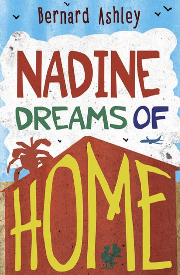 Barrington Stoke 4u2read: Nadine Dreams of Home