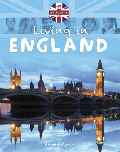 Living in the UK: Living in England