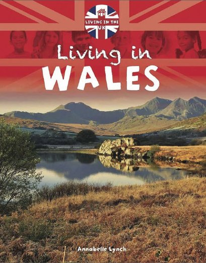 Living in the UK: Living in Wales