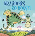 Dragon School: Brandon's So Bossy!
