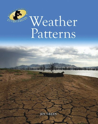The Geography Detective Investigates: Weather Patterns