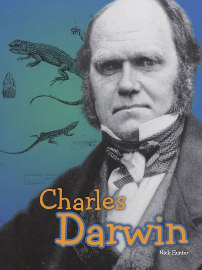 Science Biographies: Charles Darwin