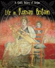 A Child's History of Britain: Life in Roman Britain