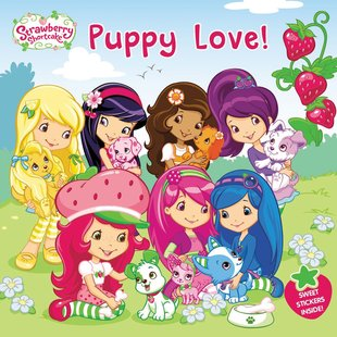 Strawberry Shortcake: Puppy Love!