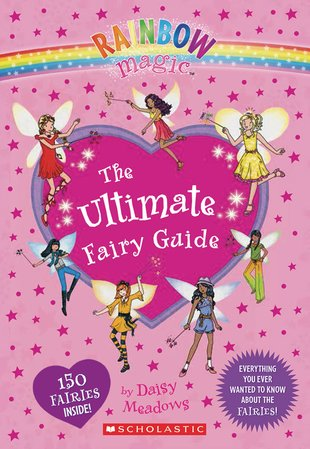 Rainbow Magic: The Ultimate Fairy Guide