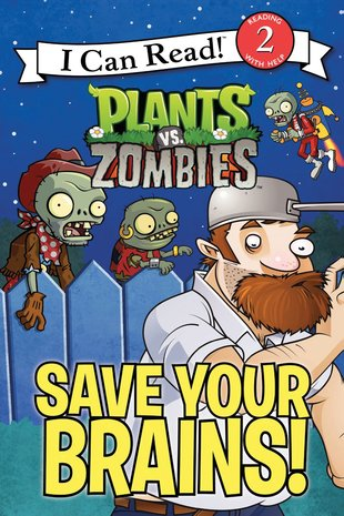 I Can Read! Plants vs Zombies - Save Your Brains!