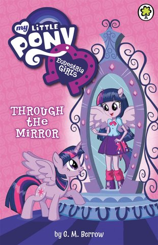 My Little Pony: Equestria Girls – Through the Mirror