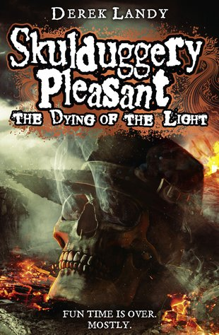 Skulduggery Pleasant: The Dying of the Light