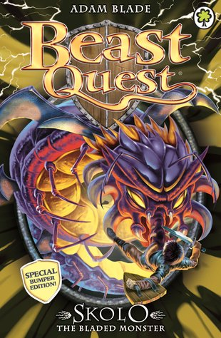 Beast Quest: Skolo the Bladed Monster