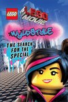 The LEGO® Movie™: Wyldstyle - The Search for the Special
