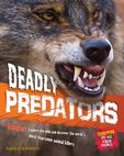 Animal Attack! Deadly Predators