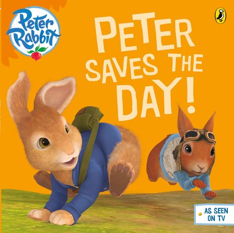 Peter Rabbit: Peter Saves the Day!
