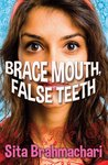 Barrington Stoke Teen: Brace Mouth, False Teeth