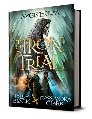 The Magisterium: The Iron Trial