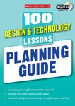 100 Design and Technology Lessons for the New Curriculum
