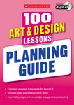 100 Art and Design Lessons for the New Curriculum