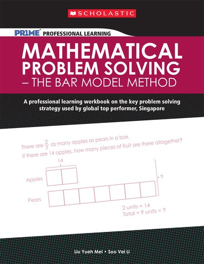 Mathematical Problem Solving - The Bar Model Method