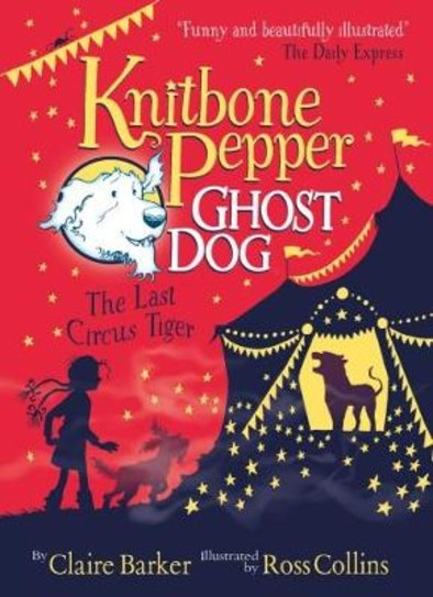 Knitbone Pepper, Ghost Dog: The Last Circus Tiger
