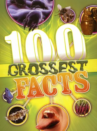 100 Gross Facts