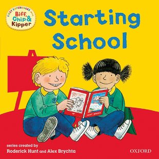 First Experiences with Biff, Chip and Kipper - Starting School
