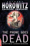 Horowitz Graphic Horror: The Phone Goes Dead