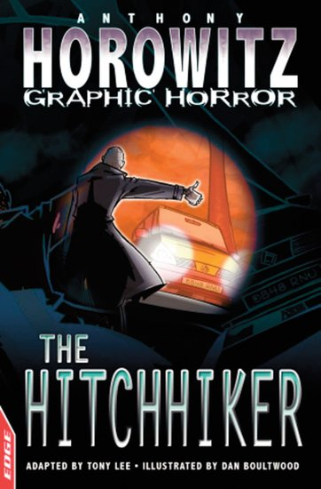 Horowitz Graphic Horror: The Hitchhiker