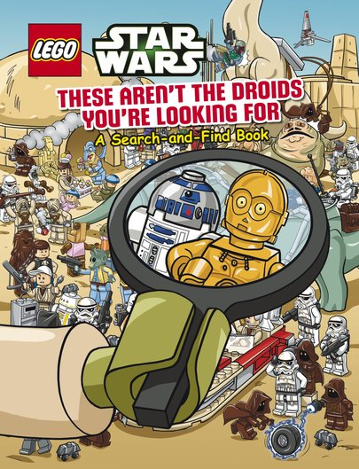 LEGO® Star Wars: These Aren't the Droids You're Looking For - A Search-and-Find Book