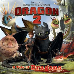 How to Train Your Dragon 2: A Tale of Dragons