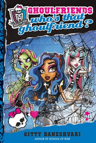 Monster High Ghoulfriends: Who's That Ghoulfriend?