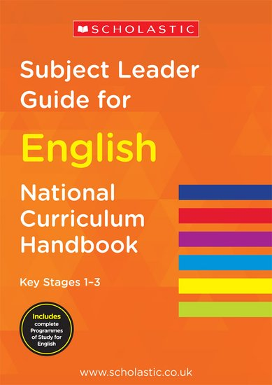 Subject Leader Guide for English - Key Stages 1-3