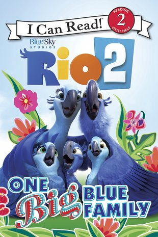 I Can Read! Rio 2: One Big Blue Family