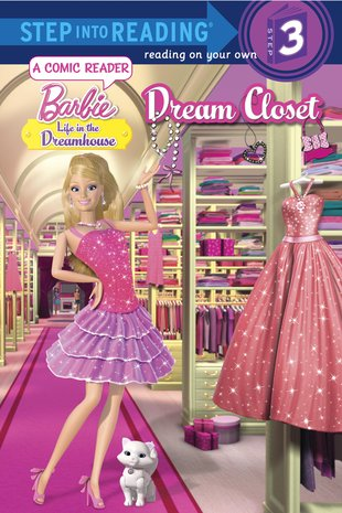 Step into Reading: Barbie: Life in the Dreamhouse - Dream Closet