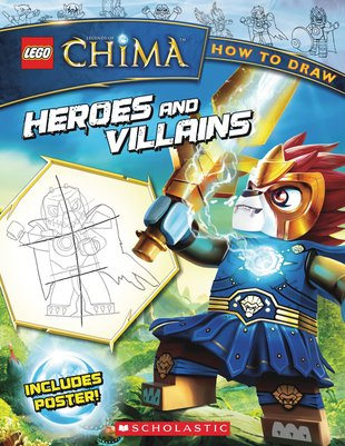 LEGO Legends of Chima: How to Draw Heroes and Villains