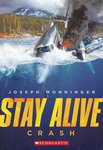 Stay Alive: Crash